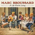 A_Life_Worth_Living-Marc_Broussard