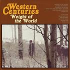 Weight_Of_The_World_-Western_Centuries_