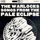 Songs_From_The_Pale_Eclipse_-The_Warlocks