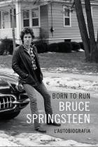 Born_To_Run_,_L'Autobiografia_-Bruce_Springsteen