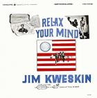 Relax_Your_Mind_-Jim_Kweskin_