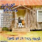 Come_On_In_This_House-Junior_Wells