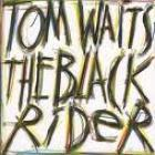 Black_Rider-Tom_Waits