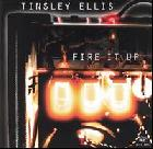 Fire_It_Up-Tinsley_Ellis