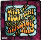 Once_Upon_A_Time-Kingston_Trio