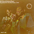Together_For_The_First_Time..._Live-B.B._King_&_Bobby_Bland