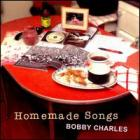 Homemade_Songs_-Bobby_Charles