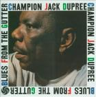 Blues_From_The_Gutter_-Champion_Jack_Dupree