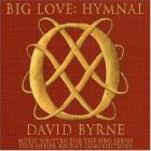 Big_Love_:_Hymnal_-David_Byrne