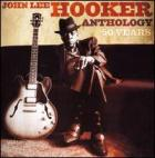 Anthology_:_50_Years_-John_Lee_Hooker