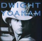 If_There_Was_A_Way-Dwight_Yoakam