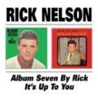 Album_Seven_/_It's_Up_To_You_-Rick_Nelson