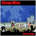 Crime_Stories_-Cheap_Wine