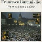 Fra_La_Via_Emilia_E_Il_West_-Francesco_Guccini