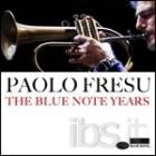 The_Blue_Note_Years_-Paolo_Fresu