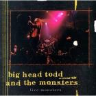 Live_Monsters_-Big_Head_Todd_And_The_Monsters