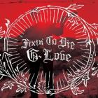 Fixin'_To_Die_-G._Love_