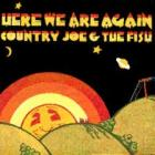 Here_We_Are_Again_-Country_Joe_And_The_Fish