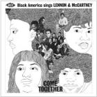 Come_Together_-Black_America_Sings_Lennon_&_McCartney_