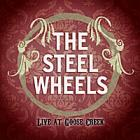 Live_At_Goose_Creek-The_Steel_Wheels_