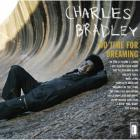 No_Time_For_Dreaming-Charles_Bradley