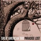 Paradise_Lost-Great_American_Taxi_