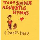 Agnostic_Hymns_&_Stoner_Fables-Todd_Snider