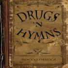 Drugs_'N_Hymns-Rocco_DeLuca