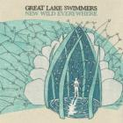 New_Wild_Everywhere-Great_Lake_Swimmers