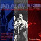 That's_Why_We're_Marching:_World_War_II_And_The_American_Folksong_Movement-Woody_Guthrie