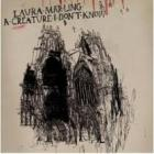 A_Creature_I_Don't_Know__-Laura_Marling_