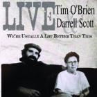 We're_Usually_A_Lot_Better_Than_This-Tim_O'Brien_&_Darrell_Scott