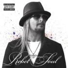 Rebel_Soul_-Kid_Rock