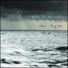 Block_Out_The_Sirens_Of_This_Lonely_World-Chip_Taylor