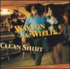 Clean_Shirt_-Waylon_Jennings_&_Willie_Nelson