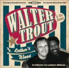 Luther's_Blues_-Walter_Trout