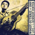 Woody_Guthrie_At_100_!_Live_At_The_Kennedy_Center-Woody_Guthrie