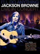 I'll_Do_Anything:_Live_In_Concert_-Jackson_Browne
