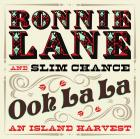 Ooh_La_La_,_An_Island_Harvest_-Ronnie_Lane_&_Slim_Chance_