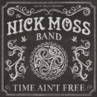 Time_Ain't_Free-Nick_Moss