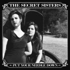 Put_Your_Needle_Down-The_Secret_Sisters_