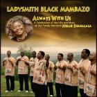 Always_With_Us-Ladysmith_Black_Mambazo