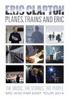Planes_,_Trains_And_Eric_-Eric_Clapton