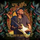 Good_For_Sumthin'-Eric_Gales