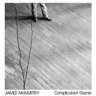 Complicated_Game-James_Mcmurtry