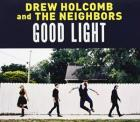 Good_Light_-Drew_Holcomb_And_The_Neighbors_
