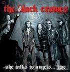 She_Talks_To_Angels_...._Live_-Black_Crowes