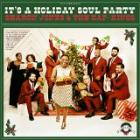 It's_A_Holiday_Soul_Party-Sharon_Jones_And_The_Dap-Kings_