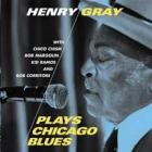 Plays_Chicago_Blues_-Henry_Gray