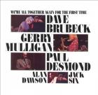 We're_All_Together_Again_For_The_First_Time_-Brubeck_/_Mulligan_/_Desmond_